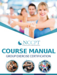 Certified Group Exercise Instructor Manual + $30.00 S/H