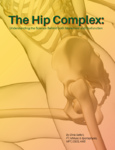 Understanding the Hip Complex Article (0.15 CEUs)