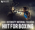 High-Intensity Interval Training (HIIT) for Boxing (0.2 CEUs)