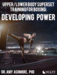 Upper & Lower Body Superset Training for Boxing (0.2 CEUs)