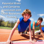 Potential Risks and Concerns Associated with Youth Resistance Training (0.05 CEU)