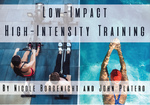 Low Impact High Intensity Training (0.1 CEUs)